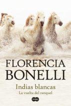 indias blancas 2. la vuelta del ranquel (ebook)-florencia bonelli-9789870418122