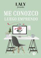 me conozco, luego emprendo (ebook) maría laura fernández 9789877611922