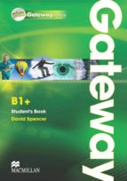 gateway b1 plus + intermediate student´s book 9780230417632