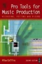 Pro tools for music production MOBI PDF por Mike collins 978-0240519432