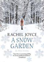 a snow garden and other stories-rachel joyce-9780857523532