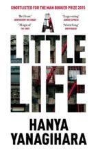 a little life hanya yanagihara 9781447294832