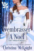 s'embrasser à noel (ebook)-9781507179932