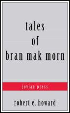 tales of bran mak morn (ebook)-9781537817132
