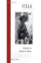 Villa: soldier of the mexican revolution 978-1574885132 por Robert l. scheina PDF MOBI