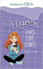 maren loves luke lewis-jen jones-9781623701932