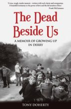 the dead beside us (ebook) tony doherty 9781781175132