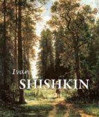 ivan shishkin (ebook)-irina shuvalova- victoria charles-9781783102532