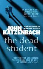the dead student john katzenbach 9781784972332