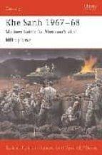 khe sanh 1967-68: marines battlefor the vietnam s vital hilltop b ase-gordon l. rottman-9781841768632
