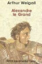 alexandre le grand-arthur weigall-9782228897532