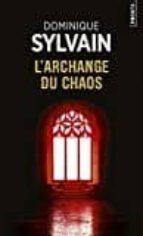 l archange du chaos-dominique sylvain-9782757863732