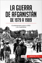 la guerra de afganistán de 1979 a 1989 (ebook)-9782806288332
