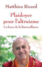 plaidoyer pour l altruisme: la force de la bienveiilance-matthieu ricard-9782841116232