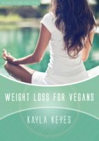 weight loss for vegans (ebook)-kayla keyes-9783958492332