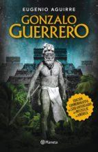 gonzalo guerrero (ebook)-eugenio aguirre-9786070713132