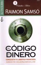 el código del dinero (audiolibro)-raimon samso-9786078095032