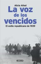 la voz de los vencidos (ebook)-alicia alted vigil-9788403011632