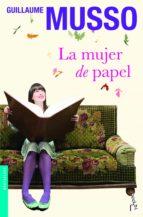 la mujer de papel-guillaume musso-9788408005032