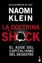 la doctrina del shock: el auge del capitalismo del desastre naomi klein 9788408006732