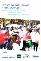 jovenes, culturas urbanas y redes digitales-9788408007432