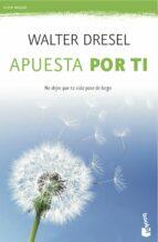 apuesta por ti-walter dresel-9788408039532