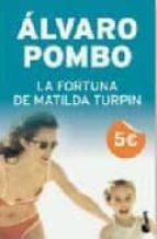 la fortuna de matilda turpin-alvaro pombo-9788408079132