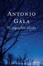 el imposible olvido (ebook)-antonio gala-9788408096832