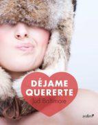 déjame quererte (ebook)-jud baltimore-9788408136132