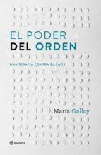 el poder del orden (ebook)-maria gallay-9788408168232