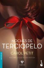 noches de terciopelo-carol petit-9788408175032