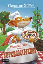 geronimo stilton 68: la competicion de los supercocineros-geronimo stilton-9788408180432