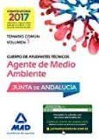 cuerpo de ayudantes técnicos especialidad agentes de medio ambiente. temario común volumen 1-9788414202432