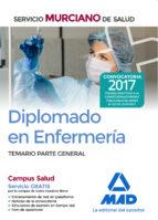 diplomado en enfermeria del servicio murciano de salud: temario parte general-9788414211632
