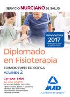 diplomado en fisioterapia del servicio murciano de salud: temario parte especifica (vol. 2)-9788414213032