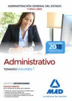 administrativo de la administracion general del estado (turno libre). temario (vol. 1) 9788414214732