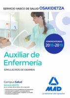auxiliar de enfermeria de osakidetza servicio vasco de salud: simulacros de examen 9788414215432