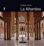la alhambra  (coleccion maravillas del mundo)-robert irwin-9788415063032
