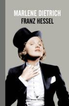 El libro de Marlene dietrich autor FRANZ HESSEL DOC!