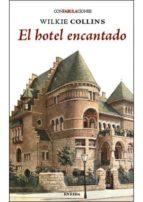 el hotel encantado wilkie collins 9788415458432