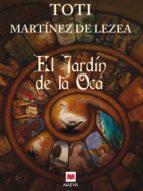 el jardín de la oca (ebook)-toti martinez de lezea-9788415532132