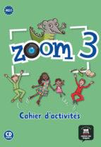 zoom 3 - cahier d activités fle + cd-9788415640332