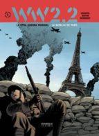 ww 2.2. la otra guerra mundial vol. 1: la batalla de paris 9788415839132
