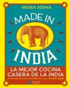 made in india: la mejor cocina casera de la india meera sodha 9788415887232