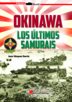 okinawa: los ultimos samurais juan vazquez garcia 9788416200832