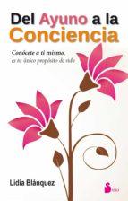 del ayuno a la conciencia (ebook)-lidia blanquez-9788416233632