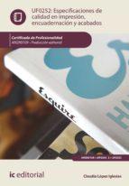 (i.b.d.) especificaciones de calidad en impresión, encuadernacion y acabados. argn0109 - producción editorial-9788416271832