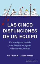 las cinco disfunciones de un equipo (ebook)-patrick lencioni-9788416715732