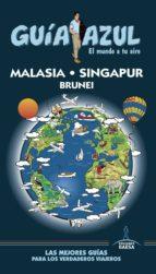 malasia, singapur y brunei 2017 (guia azul) 2ª ed. luis mazarrasa mowinckel 9788416766932