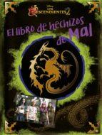 los descendientes 2. el libro de hechizos de mal-9788416913732